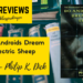Book Review: Do Androids Dream of Electric Sheep